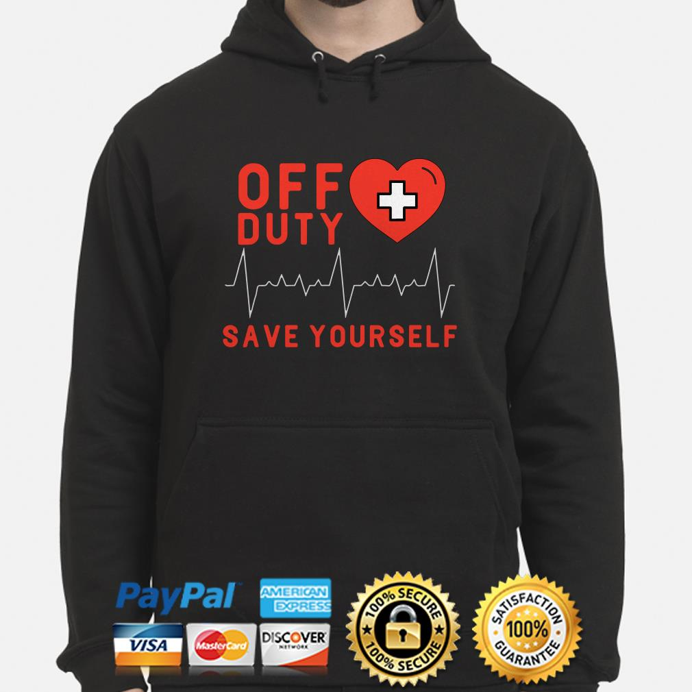 Off duty save yourself heartbeat Hoodie