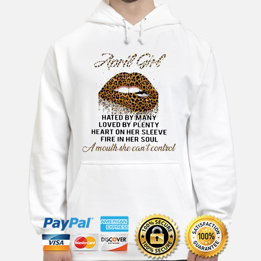 Leopard Lip April girl hated by many loved by plenty Hoodie