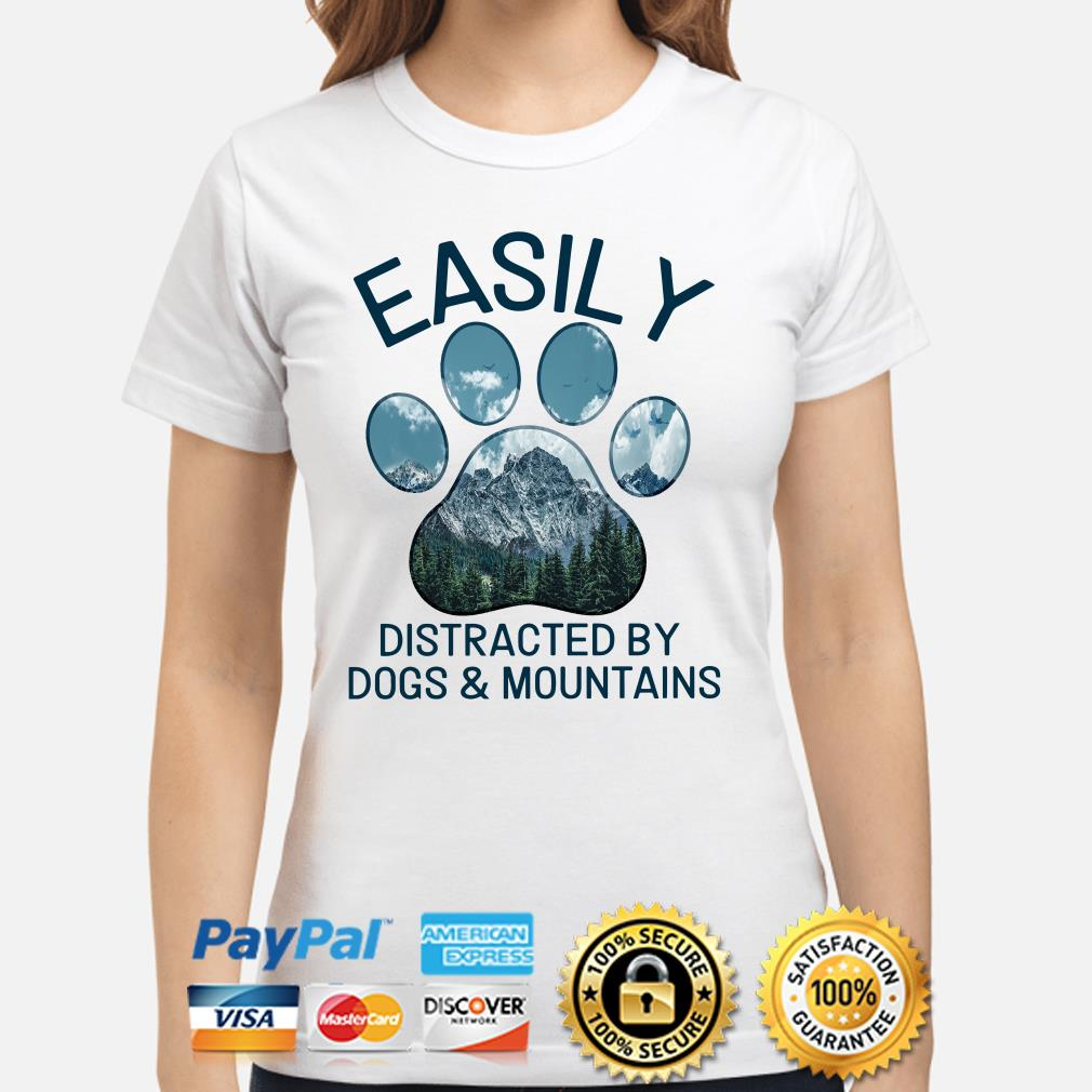 Easily distracted by Dogs and Mountains Ladies shirt
