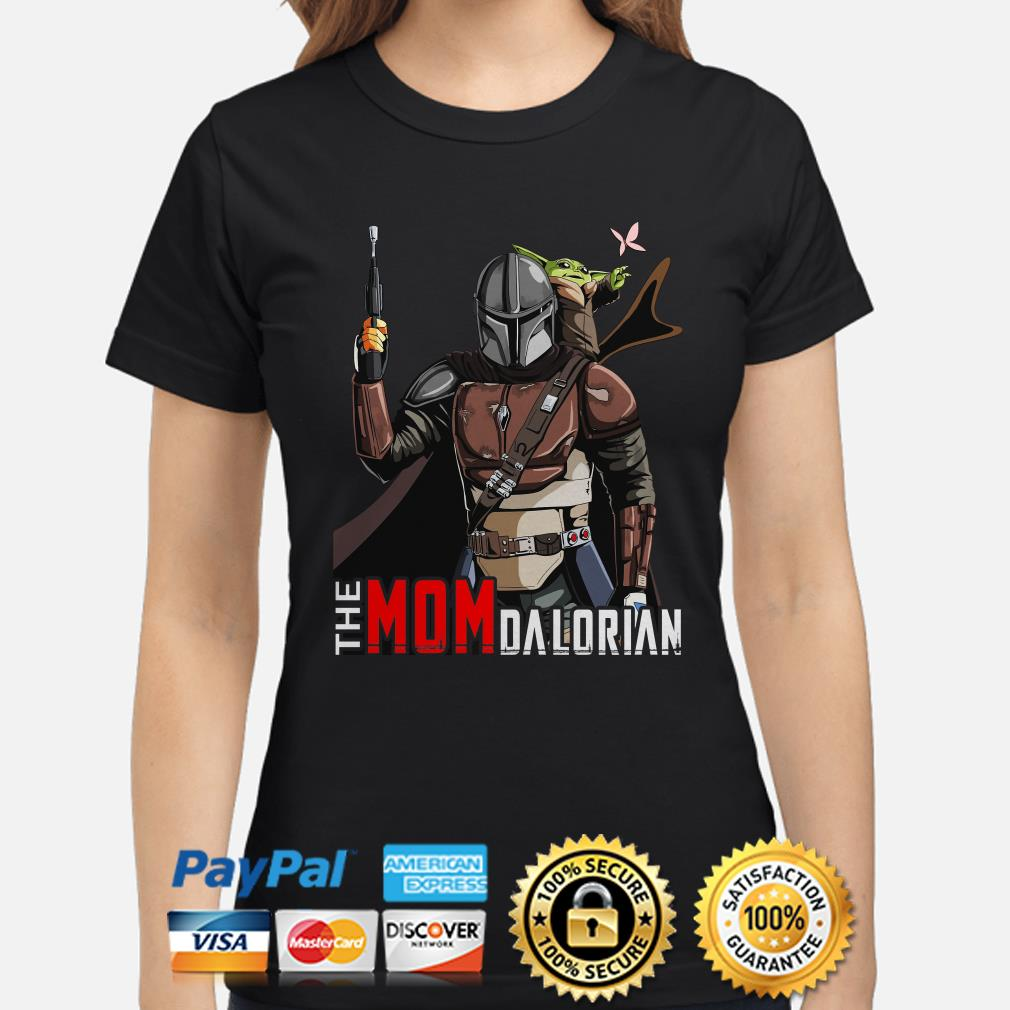 Baby Yoda The Mom Dalorian Ladies shirt