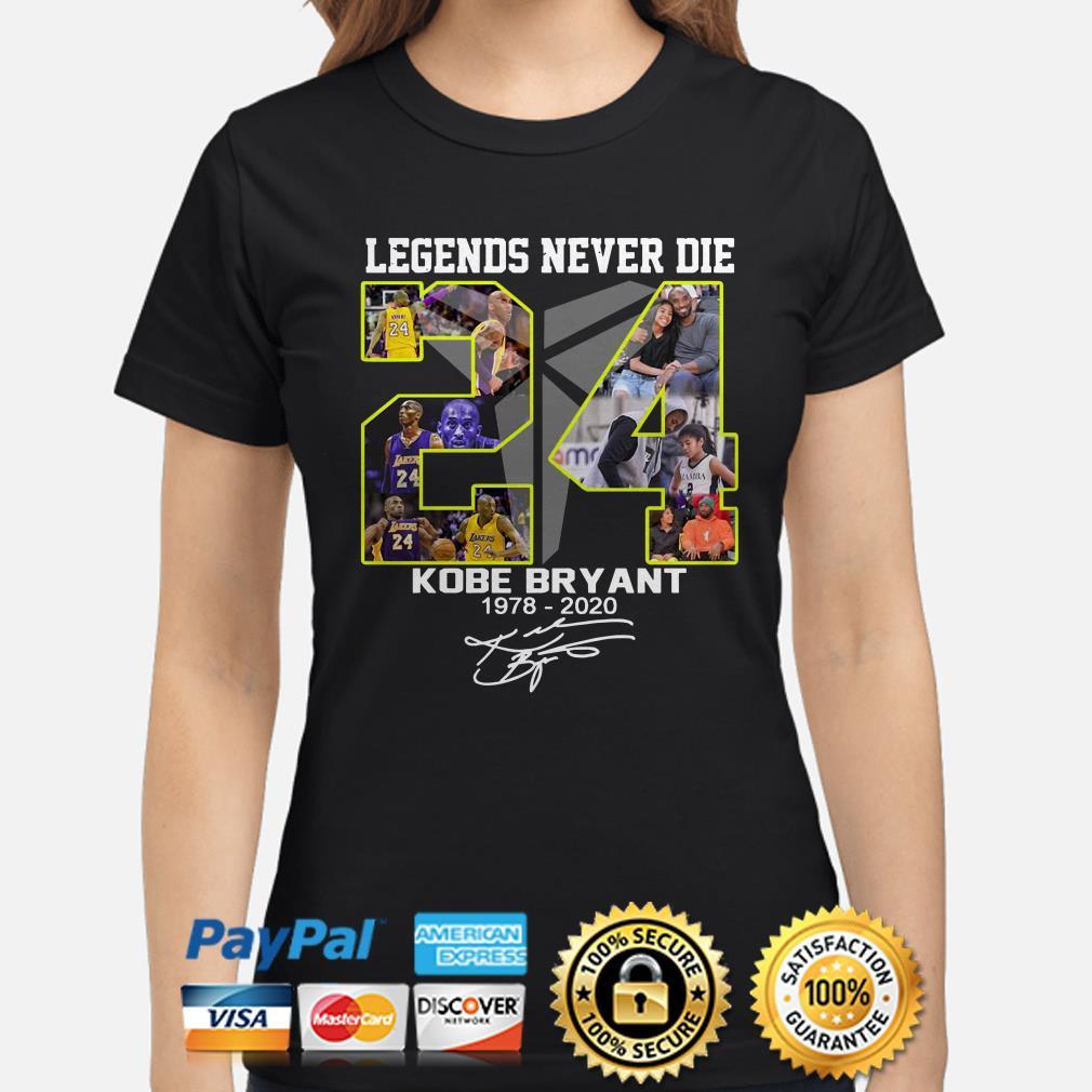 Legends never die Kobe Bryant Black Mamba 1978 2020 signature Ladies shirt