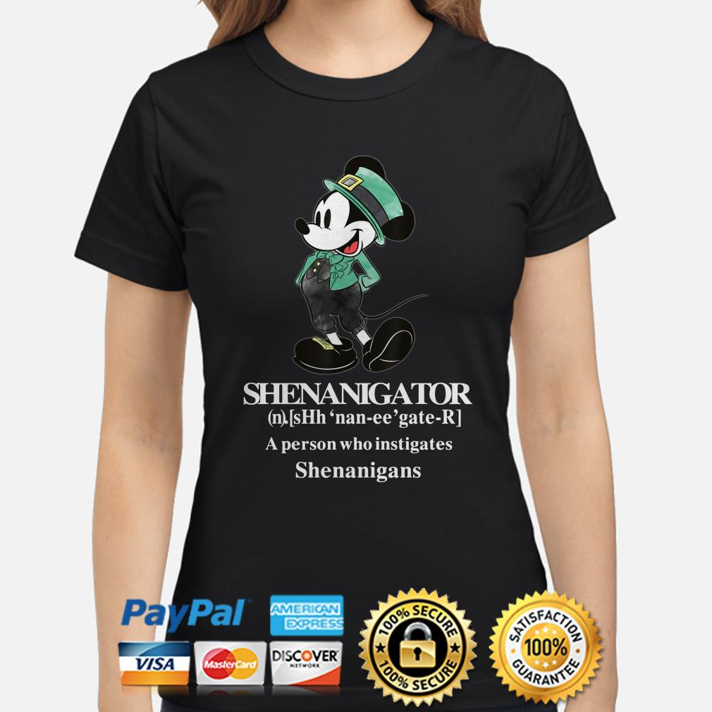 Mickey Mouse Shenanigator a person who instigates Shenanigans Ladies shirt