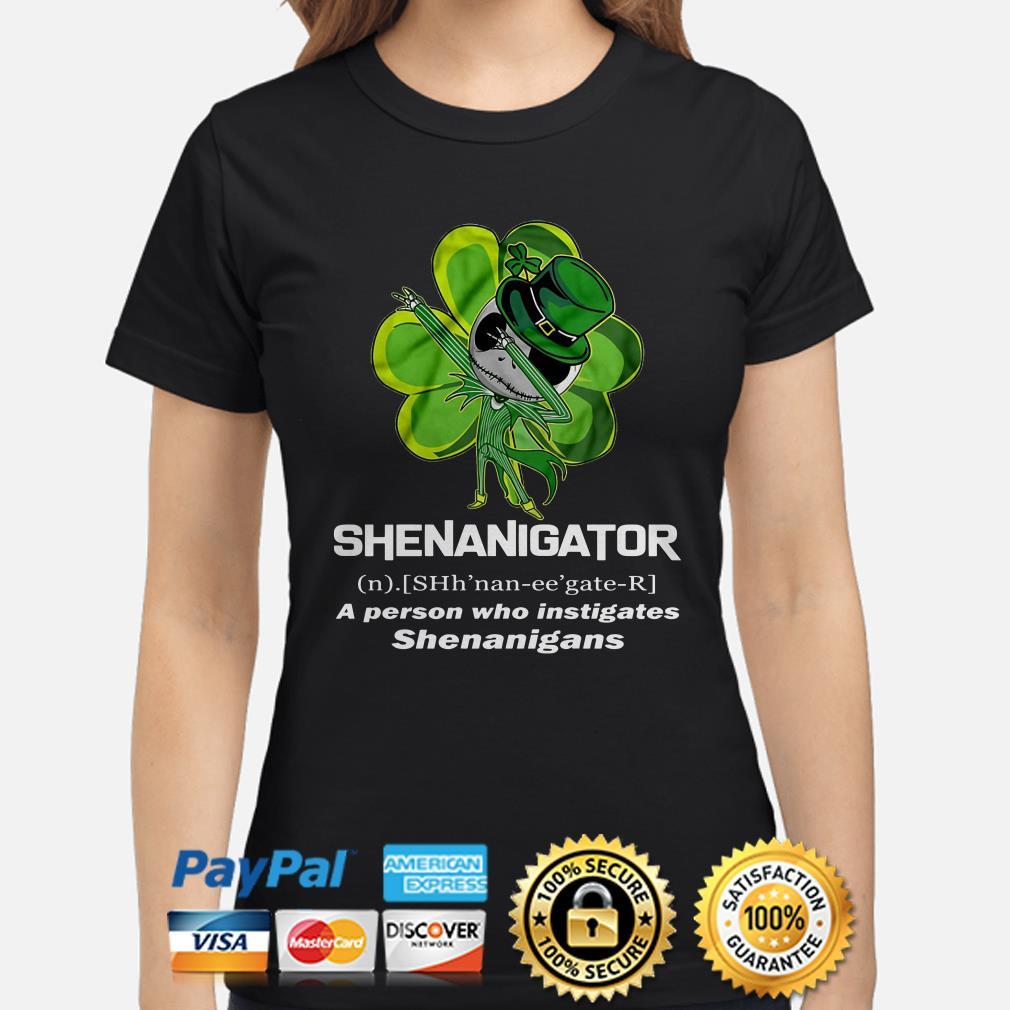 Jack Skellington Shenanigator a person who instigates  Ladies shirt