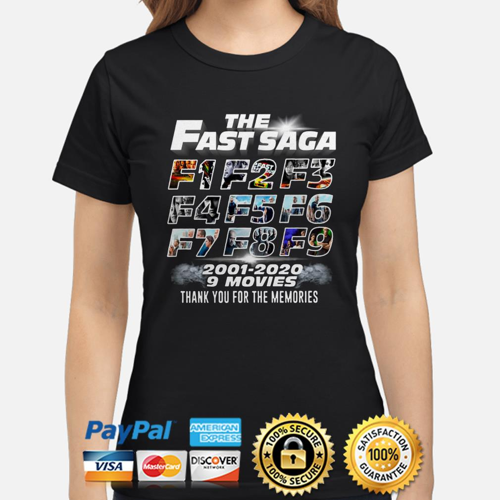 The Fast Saga F1 to F9 2001 2020 9 movies thank you for the memories Ladies shirt