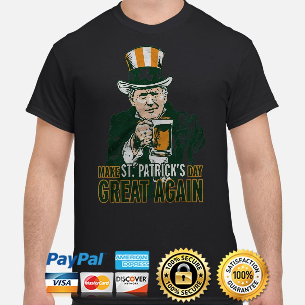 Uncle Sam Make St Patrick's Day Great Again Shirt