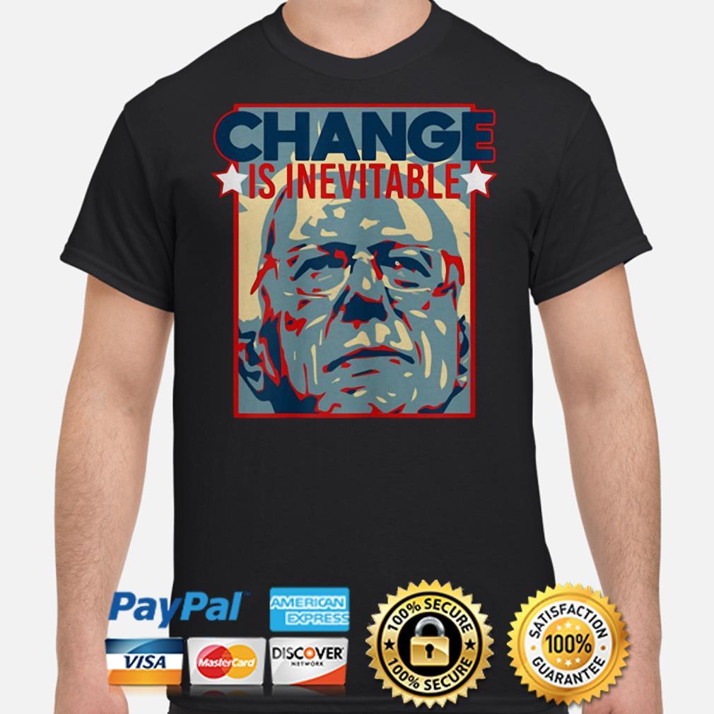 Vote Bernie Sanders 2020 Change Is Inevitable Shirt