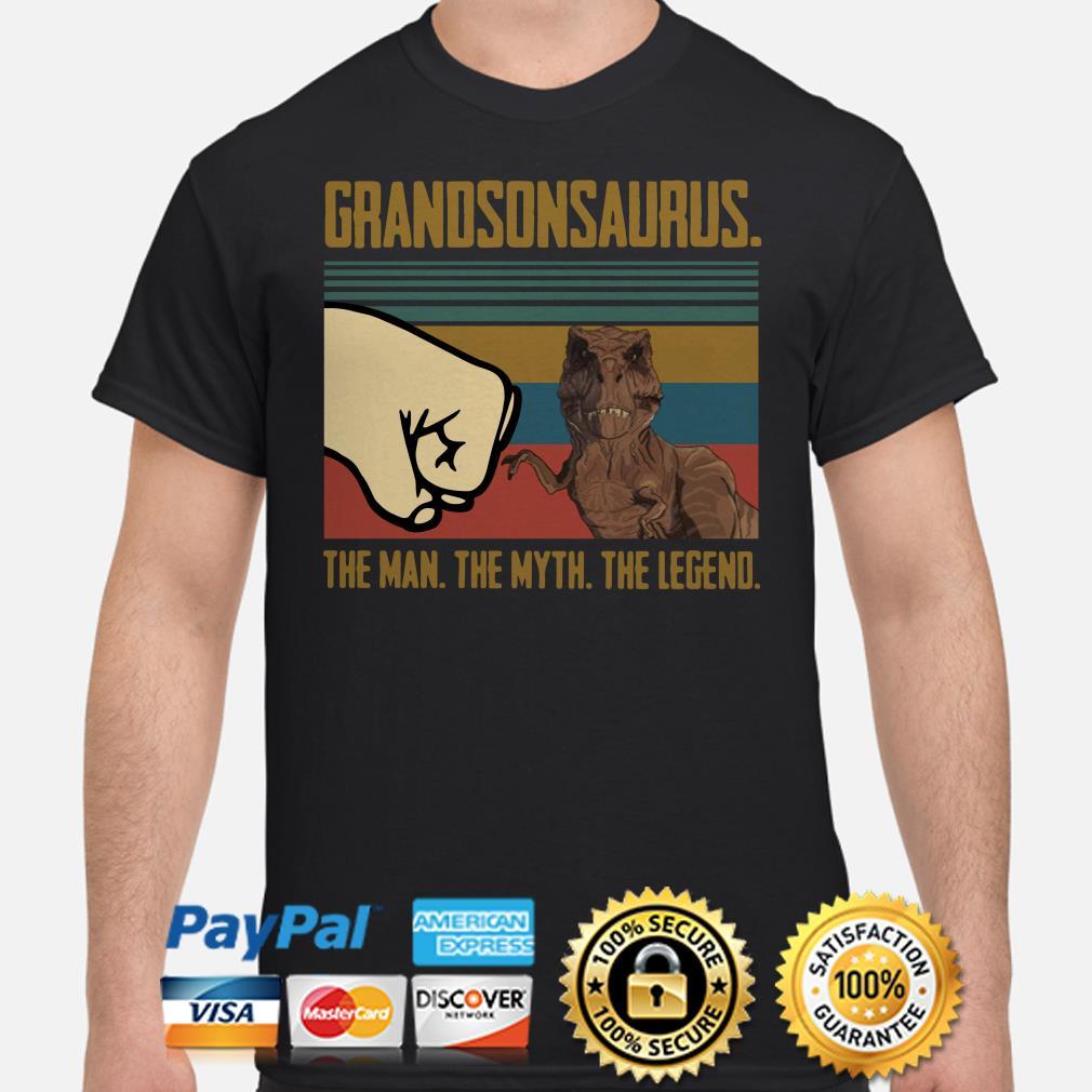 Grandsonsaurus The Man The Myth The Legend Vintage Shirt