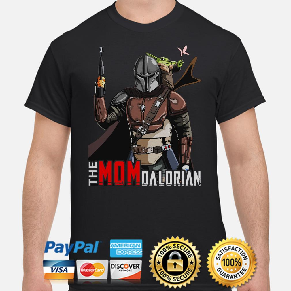 Baby Yoda The Mom Dalorian shirt