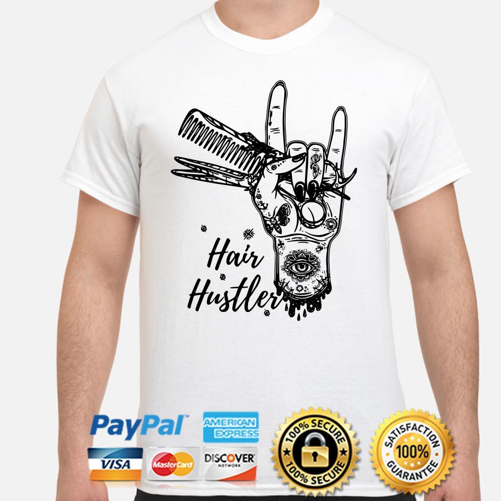 Hair stylish hair hustler shirt