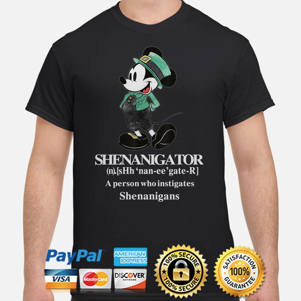 Mickey Mouse Shenanigator a person who instigates Shenanigans shirt