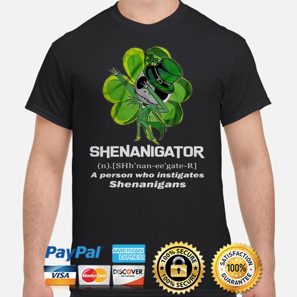 Jack Skellington Shenanigator a person who instigates shirt