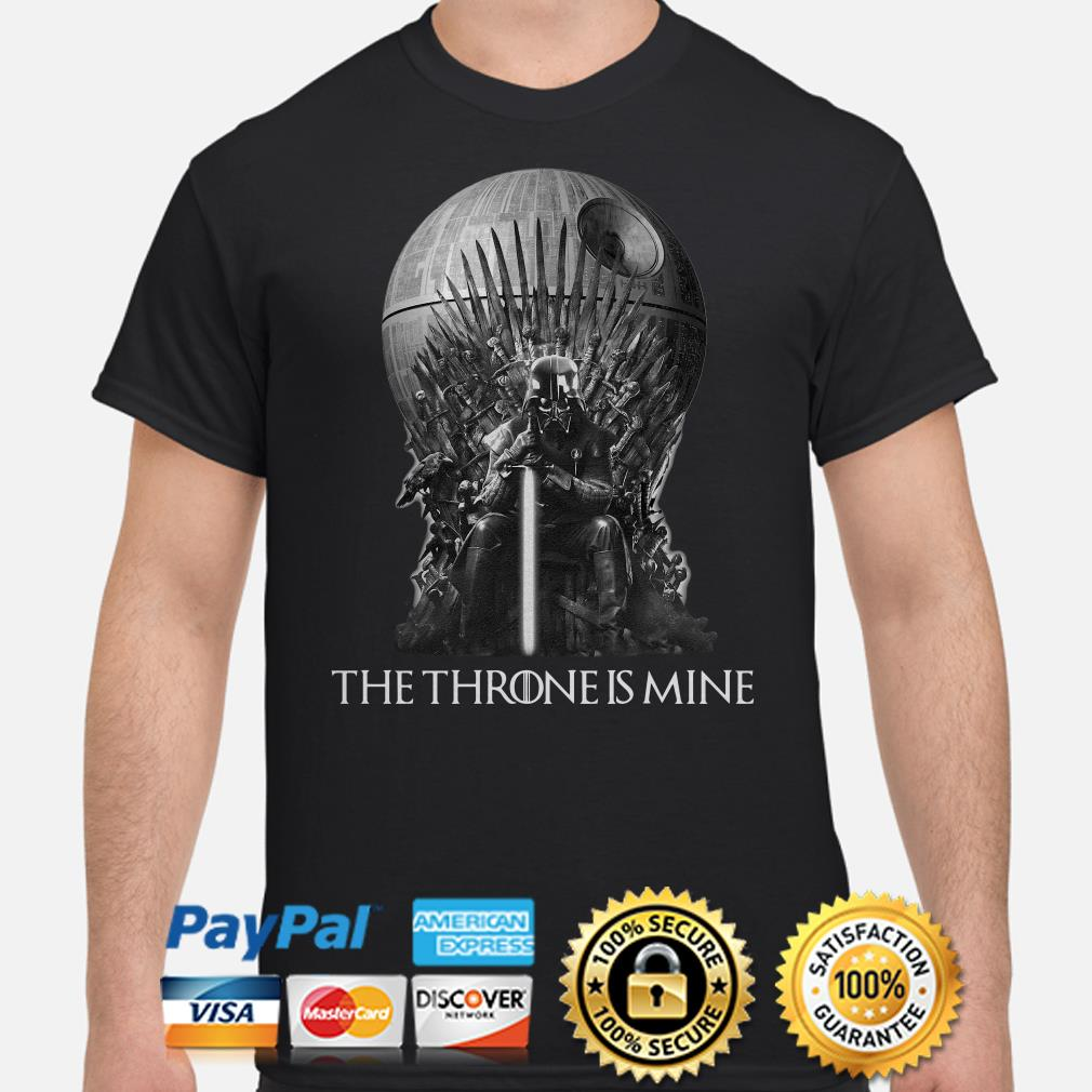 GOT Darth Vader The Throne is mine shirt