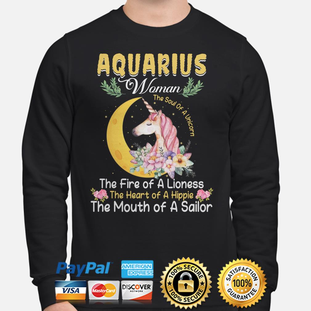 Aquarius woman the soul of a Unicorn the mouth of a Sailor Sweater