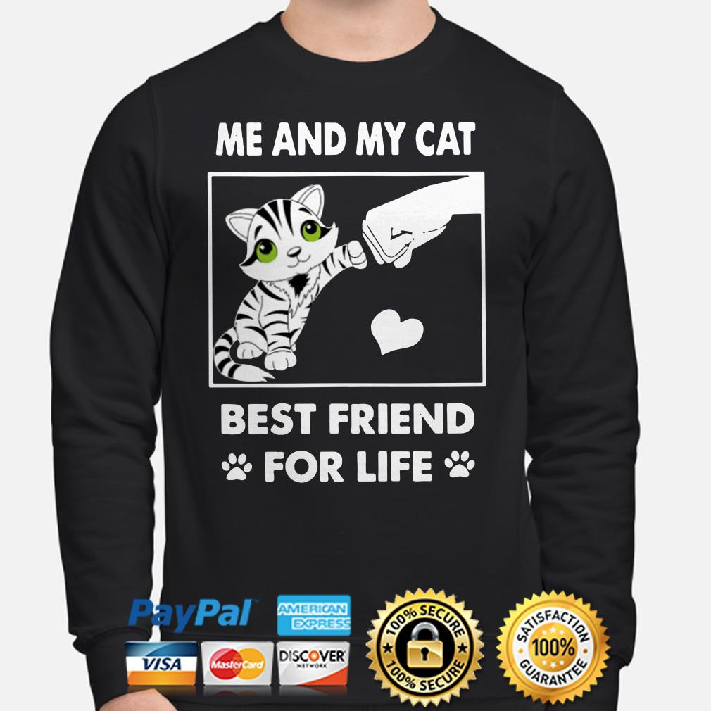 Me and my cat best friend for life Sweater