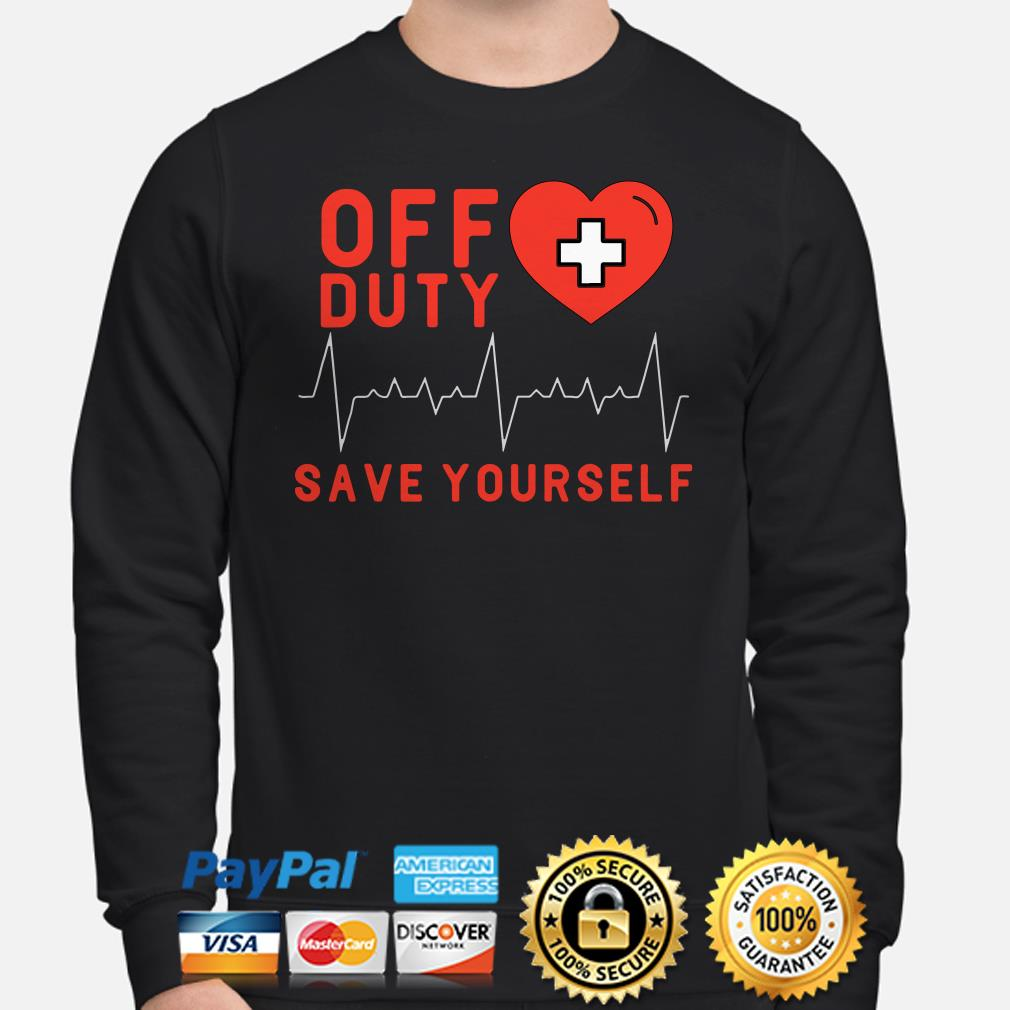 Off duty save yourself heartbeat Sweater