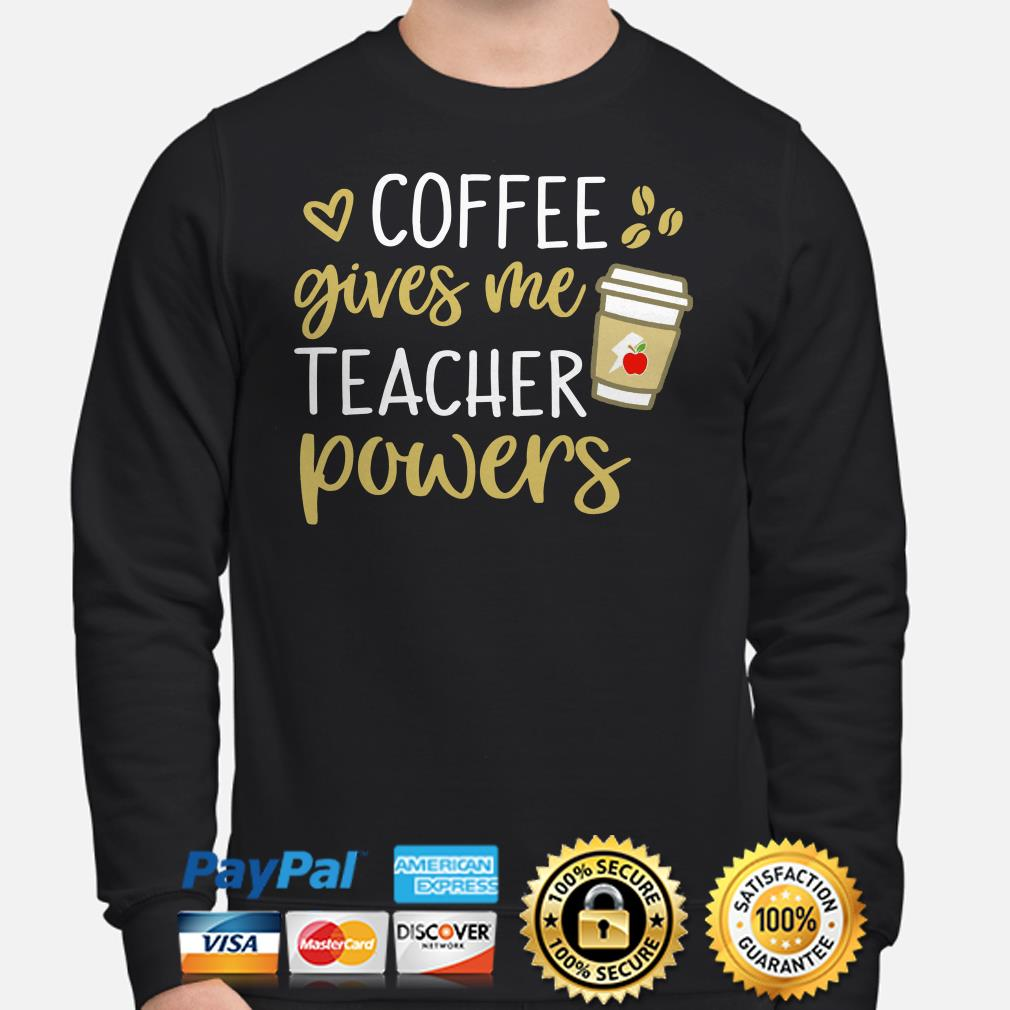 Coffee gives me teacher Sweater