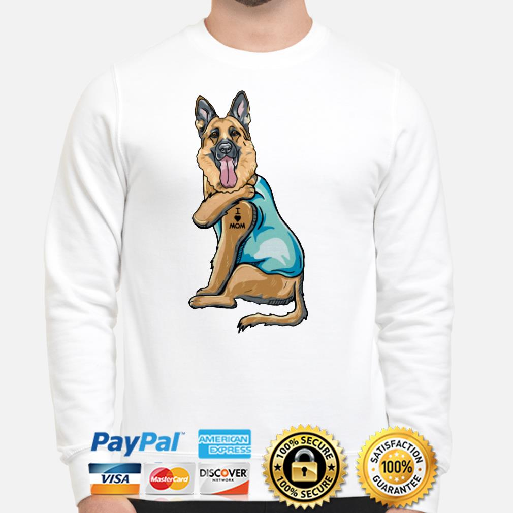 Tattoos German Shepherd I love mom Sweater