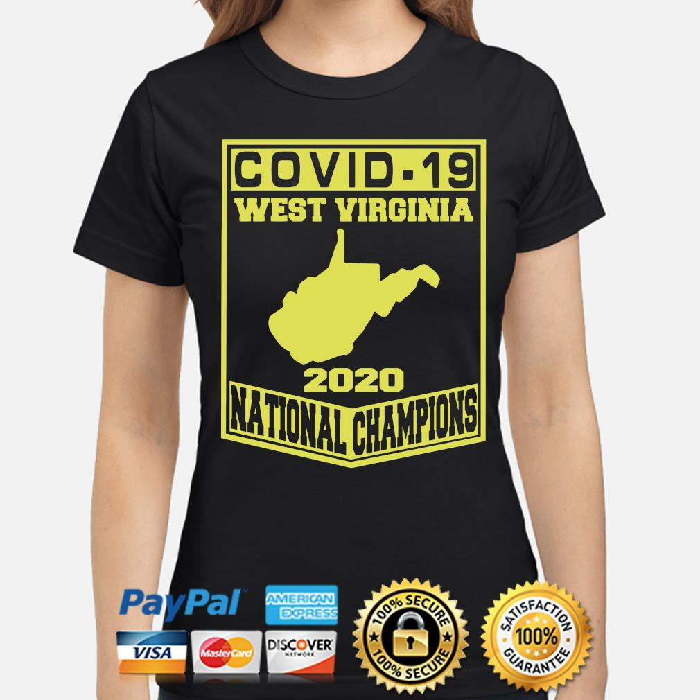 Covid-19 West Virginia 2020 National Champions s ladies-shirt