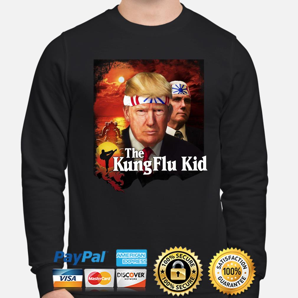 Donald Trump and Mike Pence The Kung Flu Kid s sweater