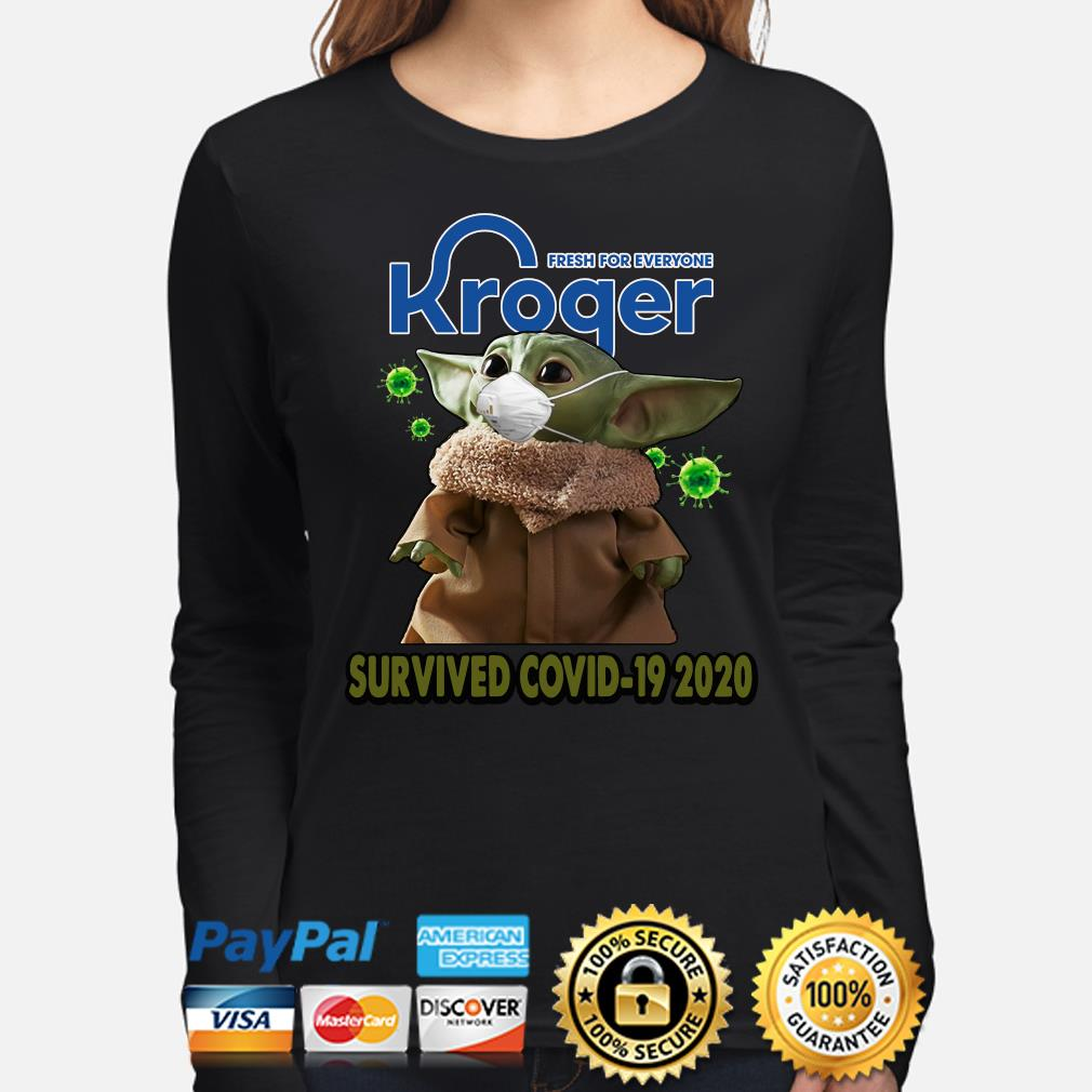 Fresh for everyone Kroger Survived Covid-19 2020 s long-sleeve