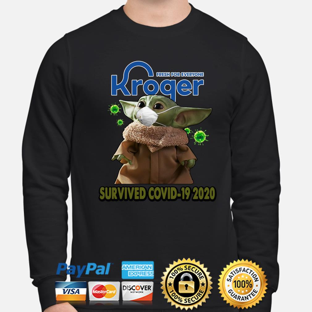 Fresh for everyone Kroger Survived Covid-19 2020 s sweater