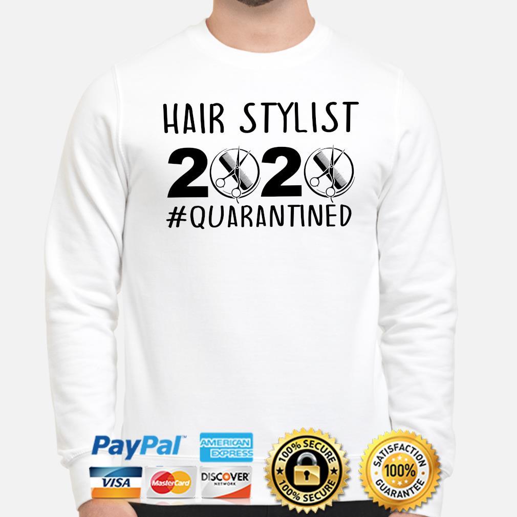 Hair Stylist 2020 #quarantined s sweater