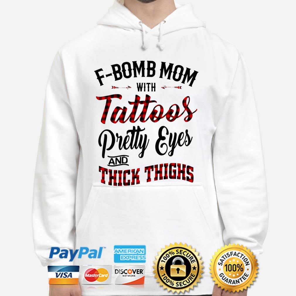F-Bomb Mom with Tattoos pretty eyes and thick thighs buffalo plaid Hoodie