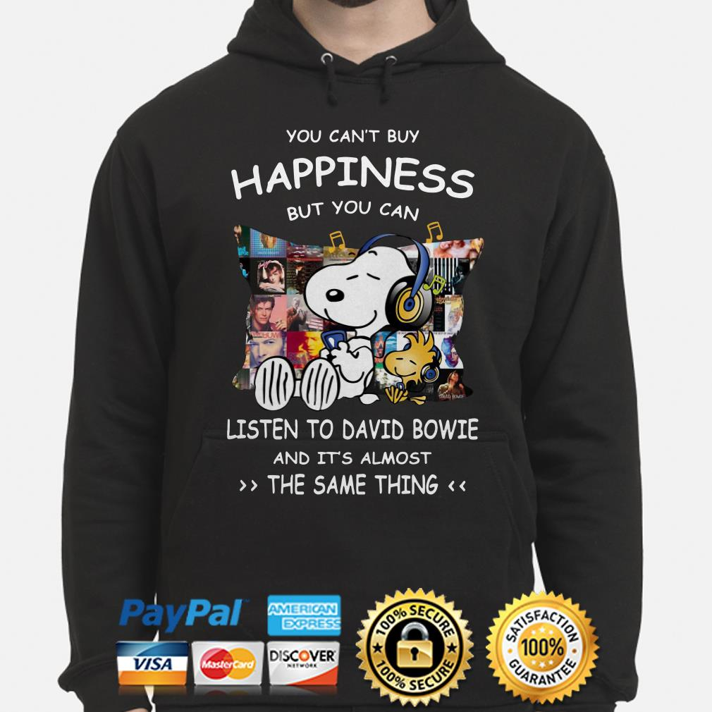 Snoopy you can't buy happiness but you can listen to David Bowie Hoodie