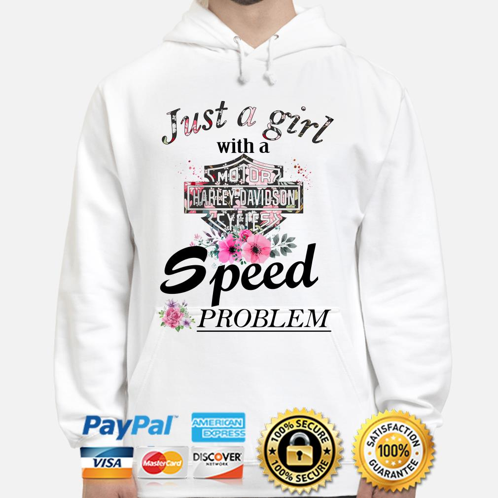 Just a girl with a Harley Davidson speed problem flowers Hoodie