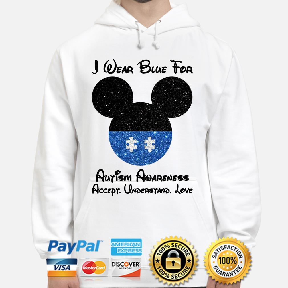 Mickey I wear blue for Autism awareness accept understand love Hoodie