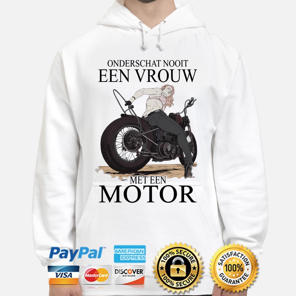 Onderschat nooit een vrouw met een motor Hoodie