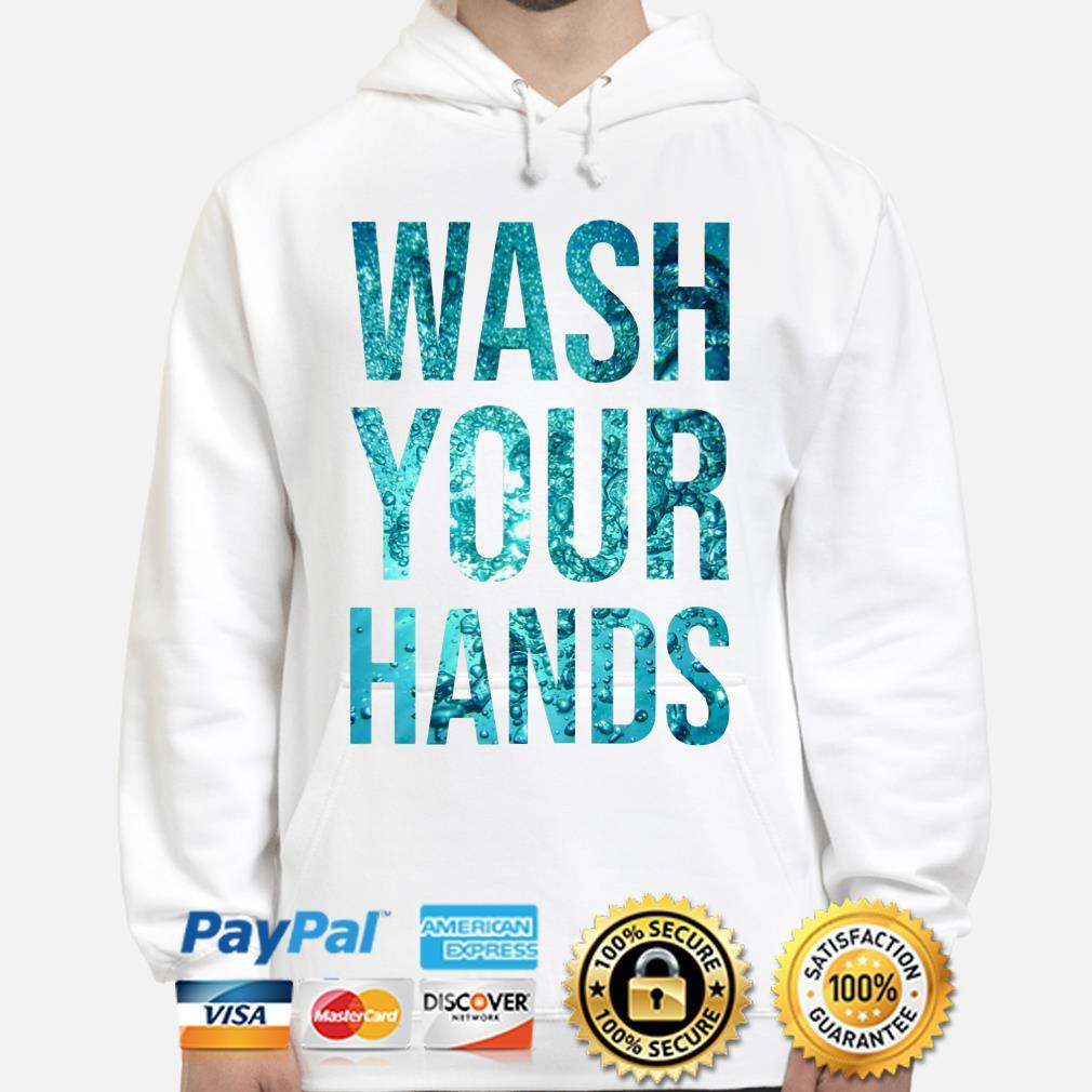 Water wash your hands Hoodie