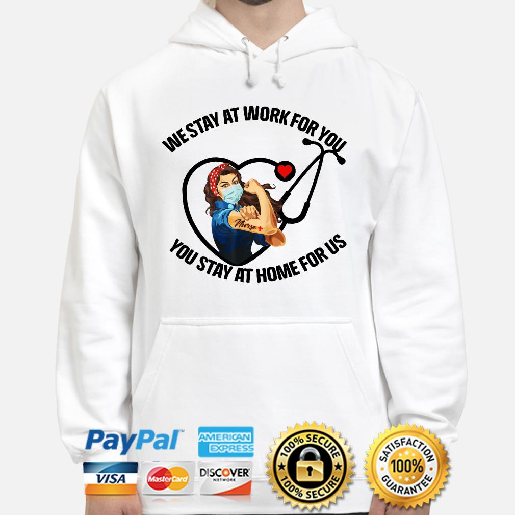 Strong woman bandana we stay at work for you you stay at home Hoodie