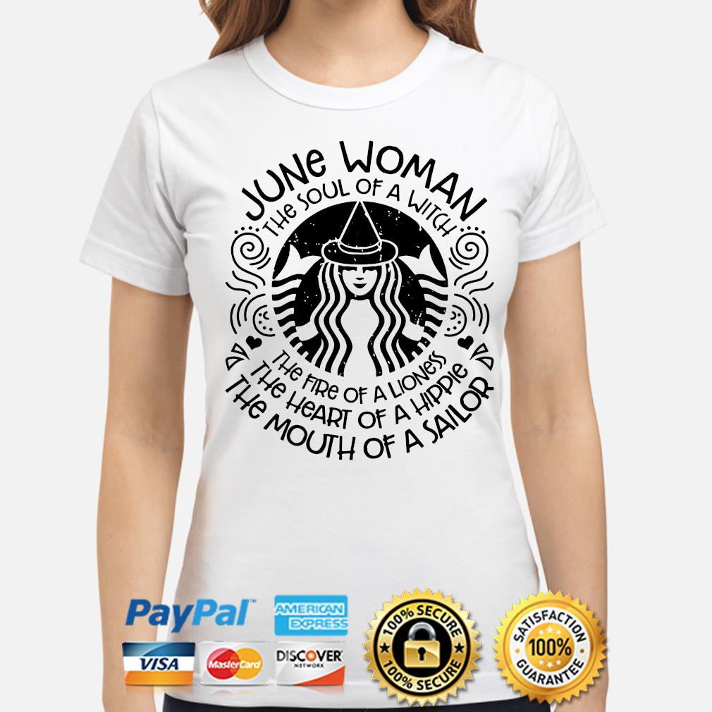 June woman the soul of a witch the mouth of a sailor s ladies-shirt