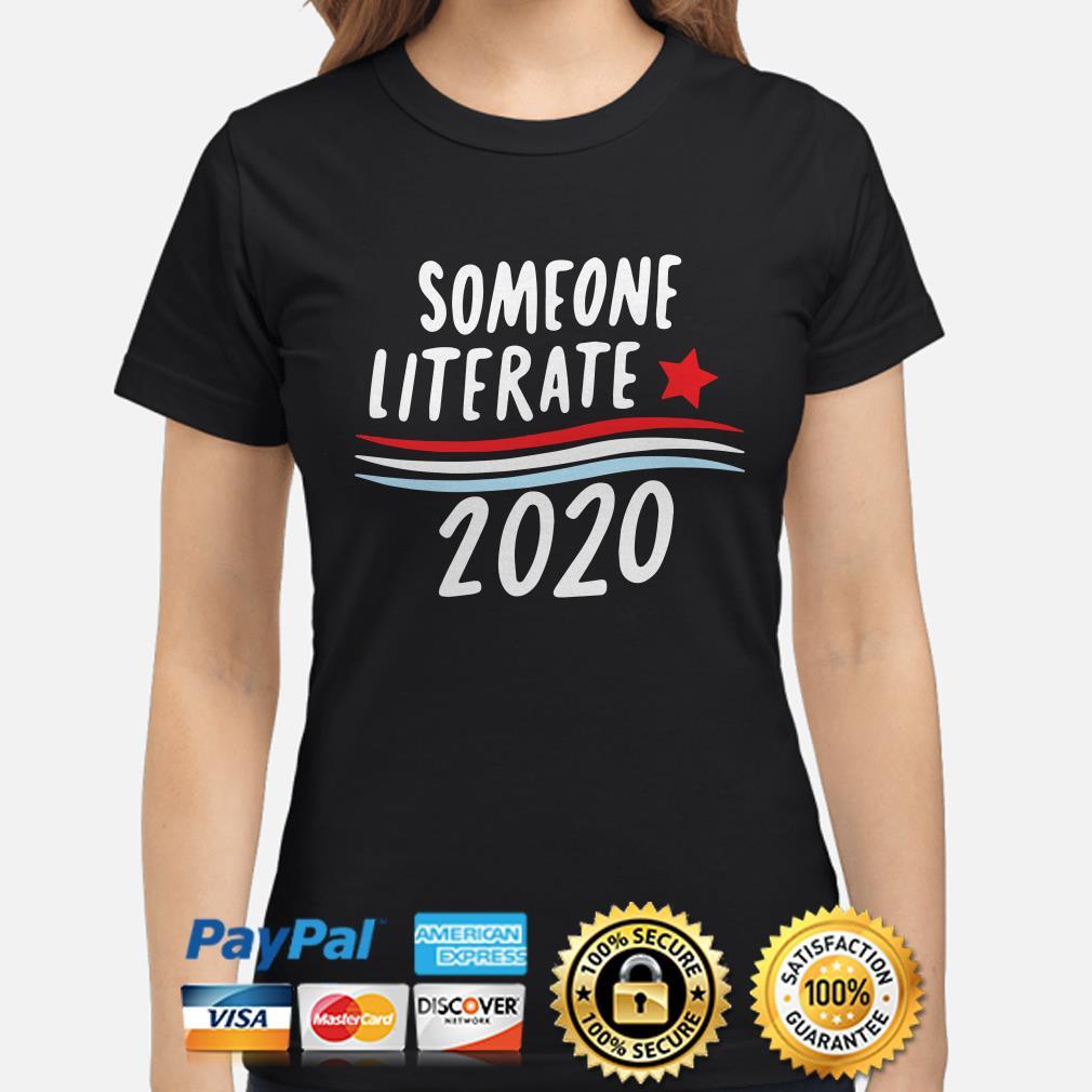 Someone Literate 2020 Ladies shirt