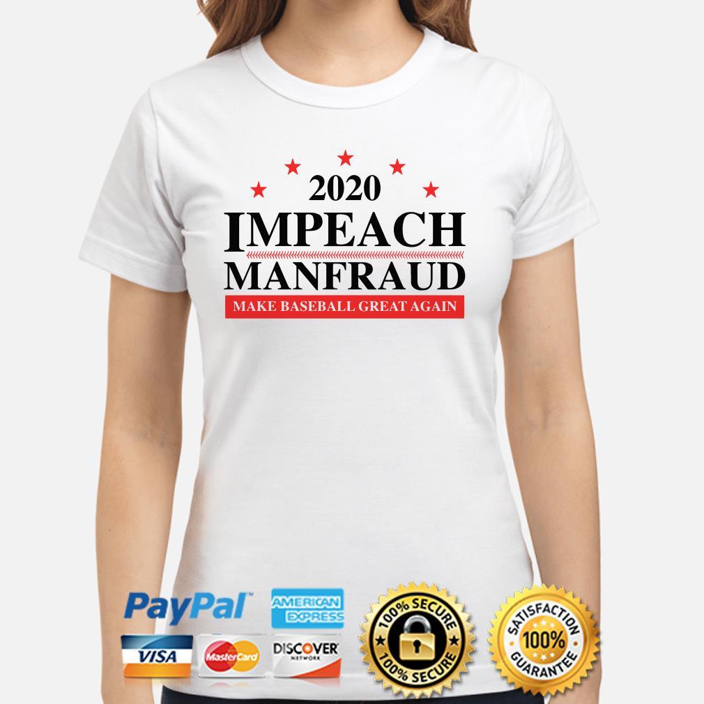 2020 Impeach make baseball great again Ladies shirt