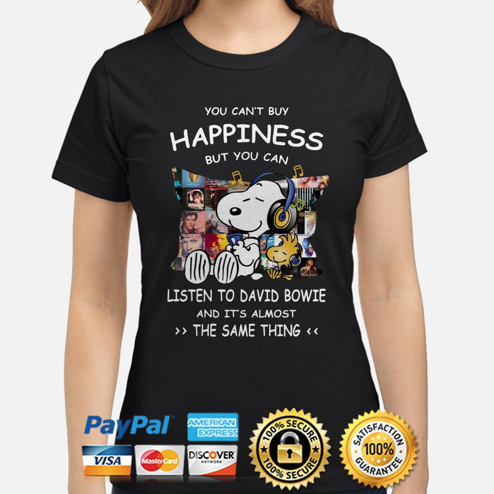 Snoopy you can't buy happiness but you can listen to David Bowie Ladies shirt