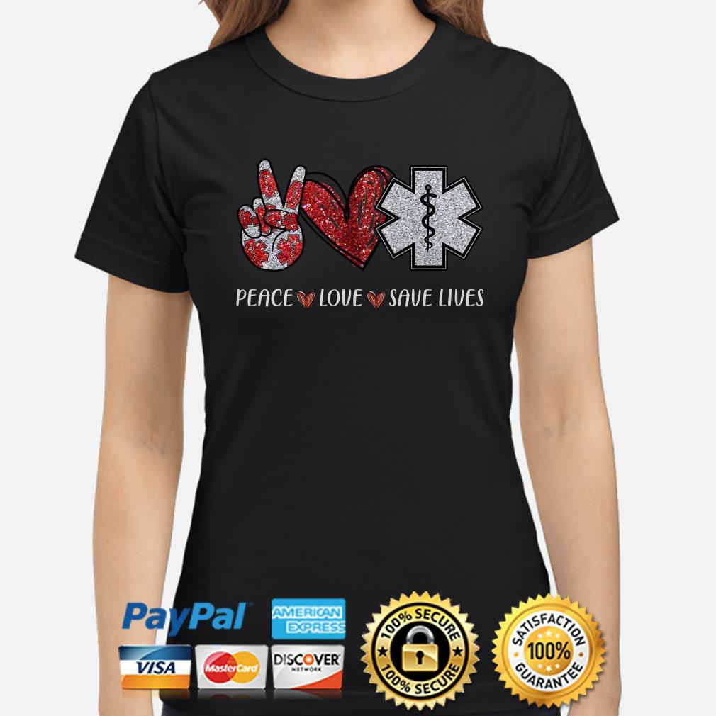 Emergency Medical Peace love save life diamonds Ladies shirt