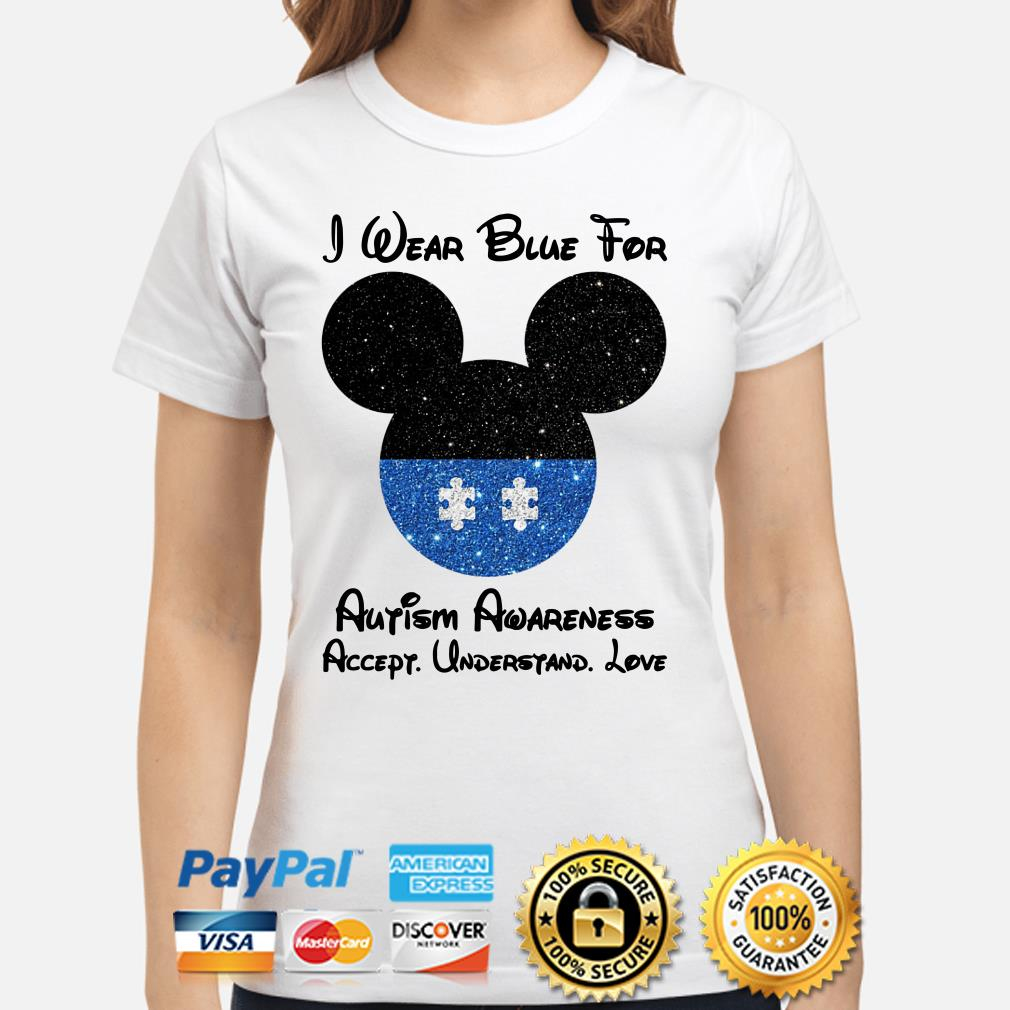 Mickey I wear blue for Autism awareness accept understand love Ladies shirt