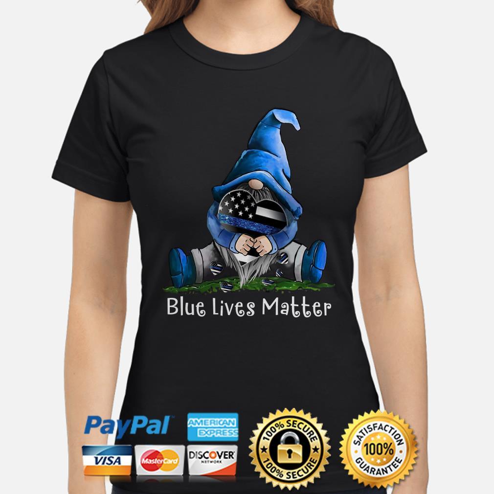 Gnomie hug American flag Blue lives matters Ladies shirt