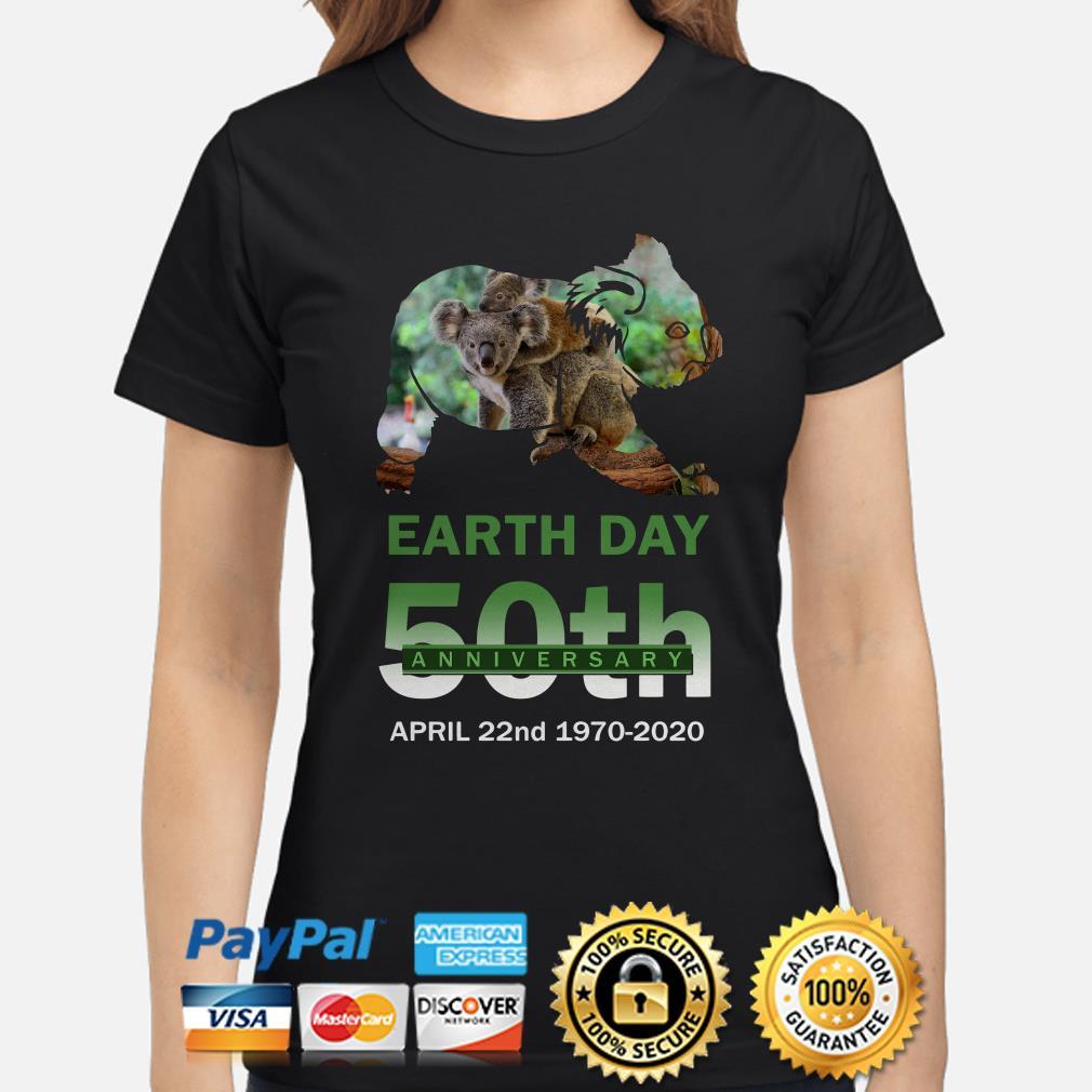Koalas Earth day 50th anniversary April 22 2020 Ladies shirt