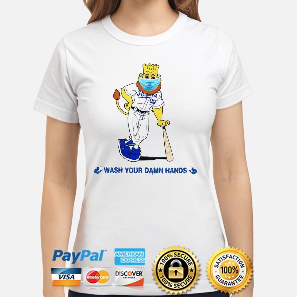 Kansas City Royals mascot wash your damn hands Ladies shirt