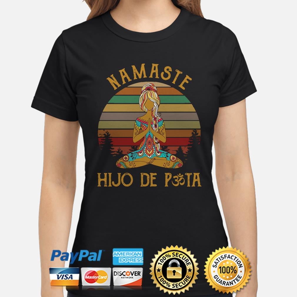 Yoga girl Namaste Hijo De Pasta vintage Ladies shirt