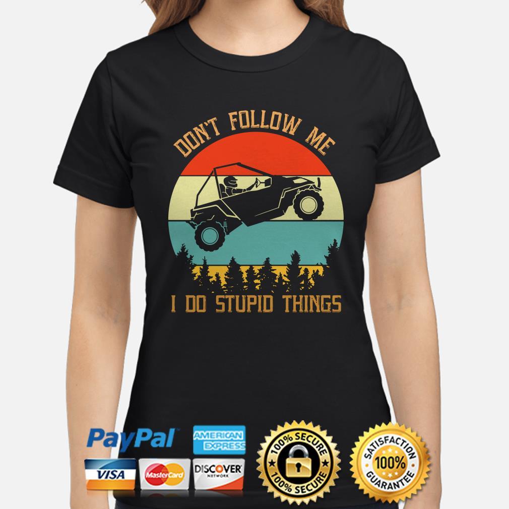 Easter Jeep safari don't follow me I do stupid things vintage Ladies shirt