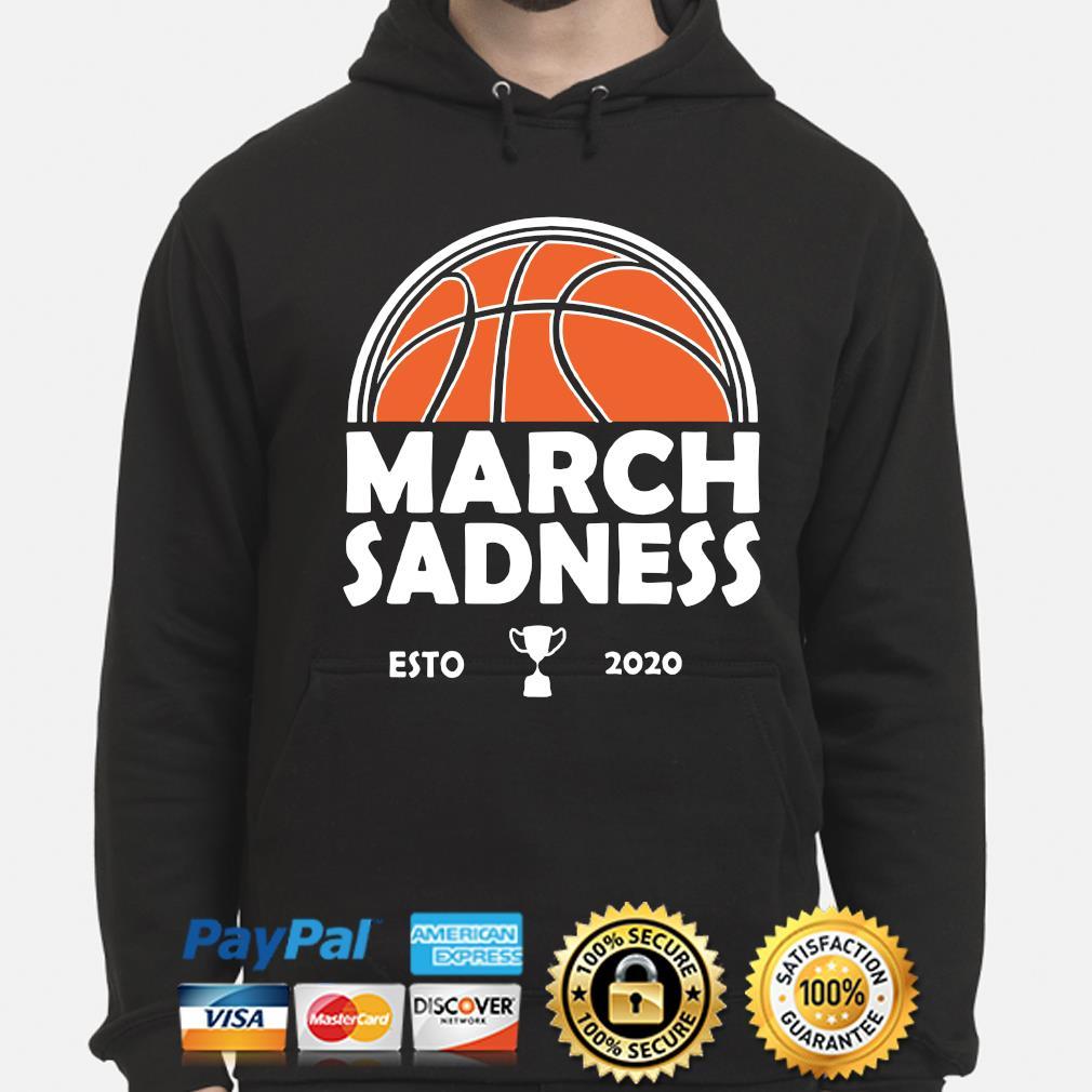 March Sadness Esto 2020 s hoodie
