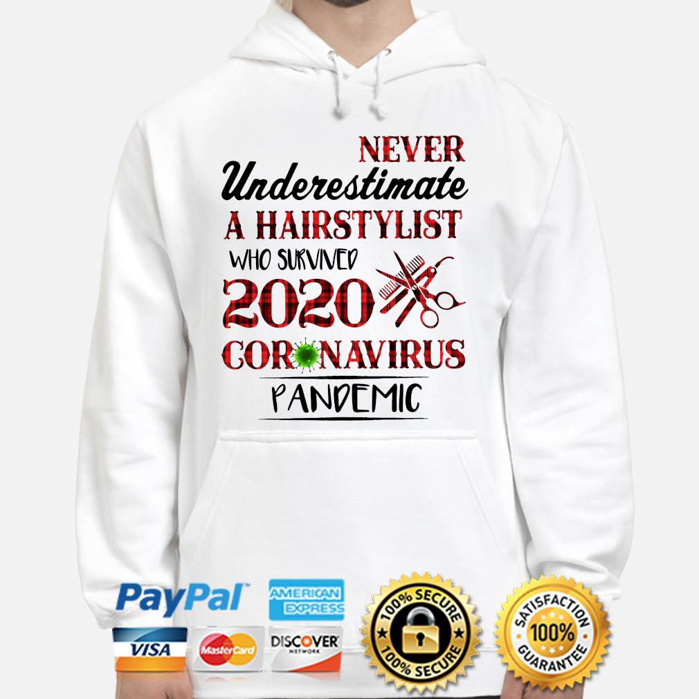 Never underestimate a hairstylist who survived 2020 coronavirus pandemic s hoodie