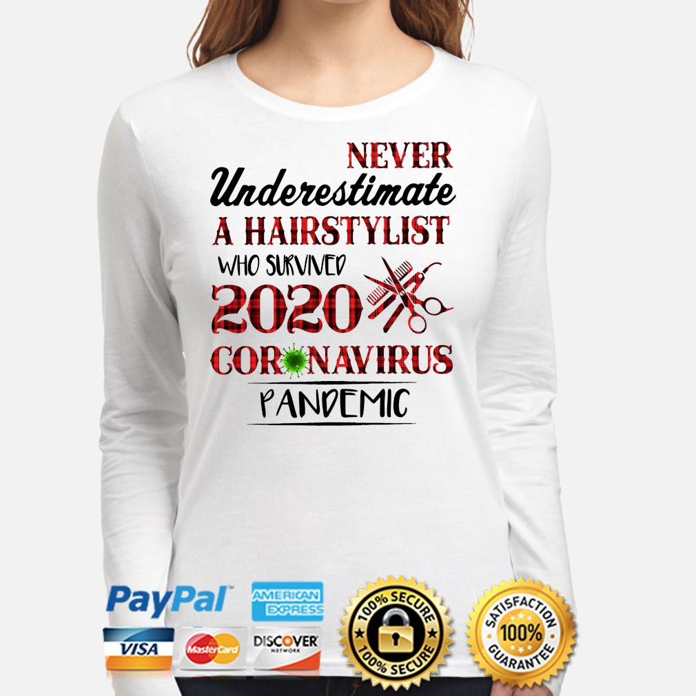 Never underestimate a hairstylist who survived 2020 coronavirus pandemic s long-sleeve
