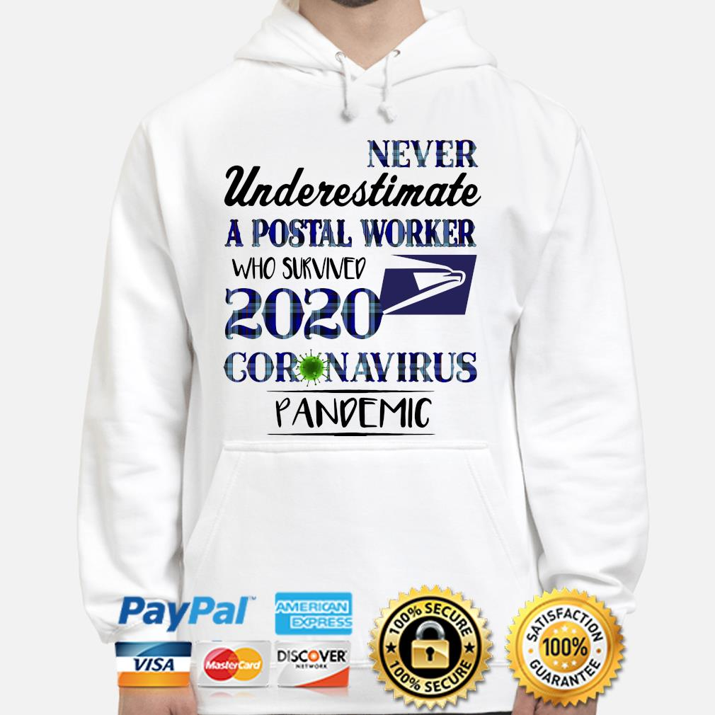 Never underestimate a Postal Worker who is survived 2020 coronavirus s hoodie