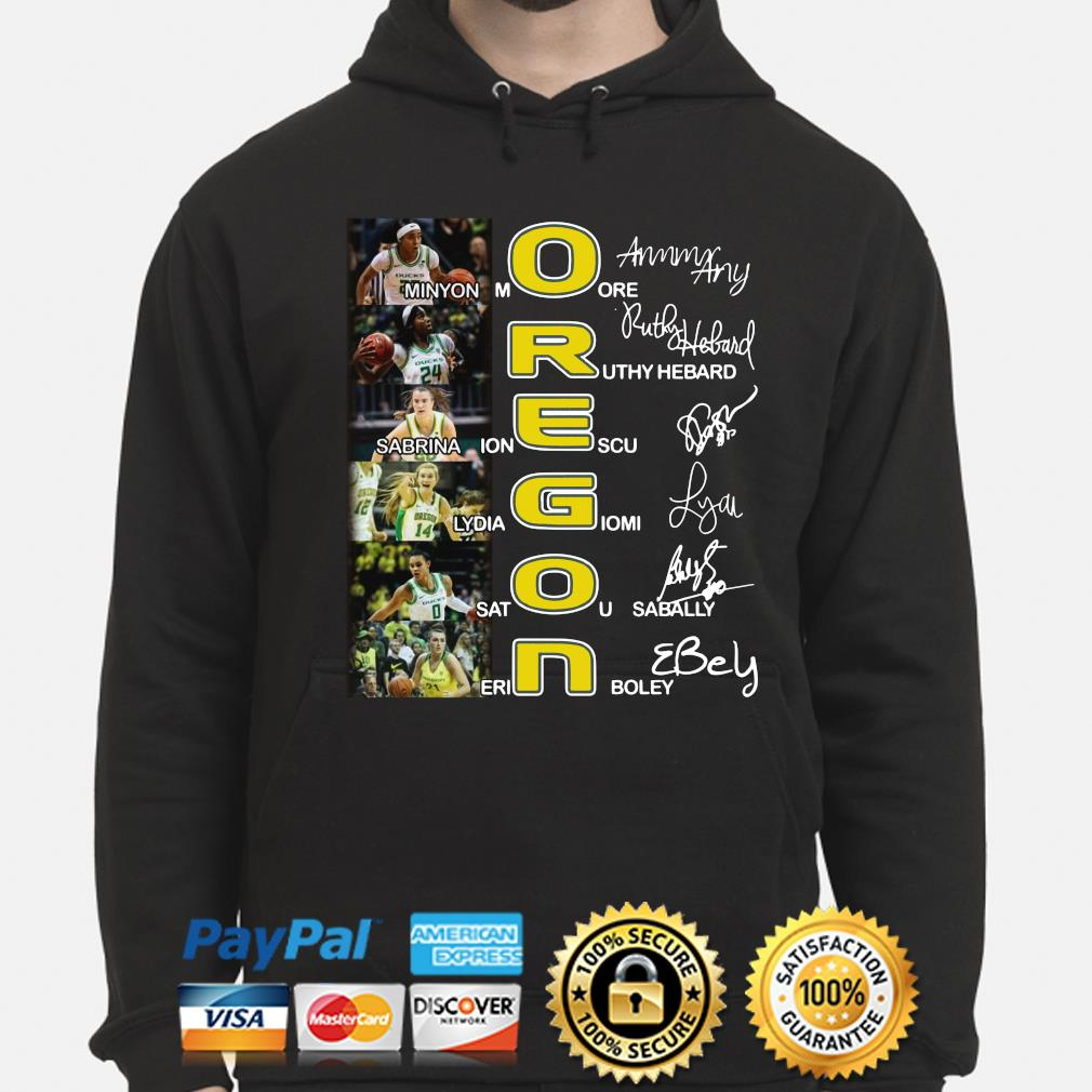 Oregon Minyon More Ruthy Hebard Sabrina Ionescu signature s hoodie