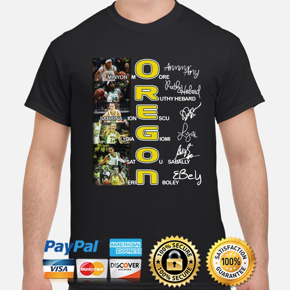 Oregon Minyon More Ruthy Hebard Sabrina Ionescu signature shirt